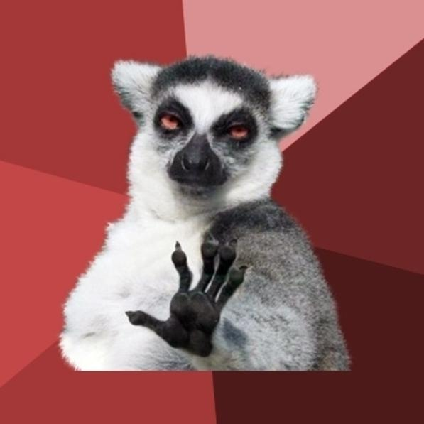 Chill Out Lemur Blank Meme Template