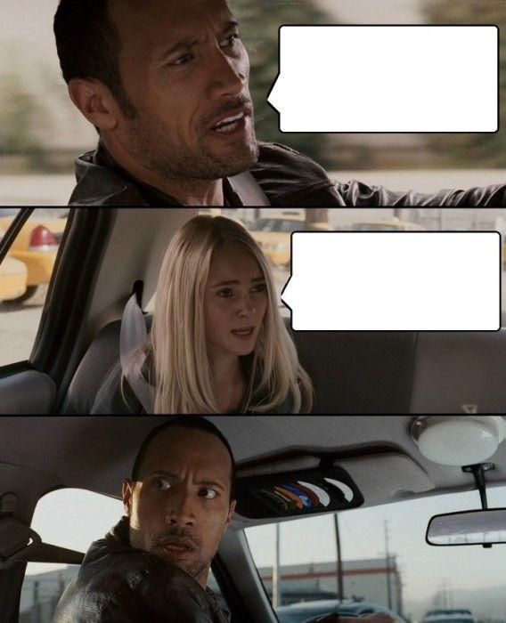 The Rock Driving Blank Meme Template
